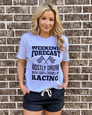 Weekend Forecast Mostly Drunk With 100% Chance Of Racing Unisex Tee