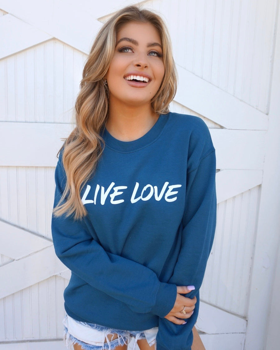 Live Love Deep Teal Comfy Sweatshirt