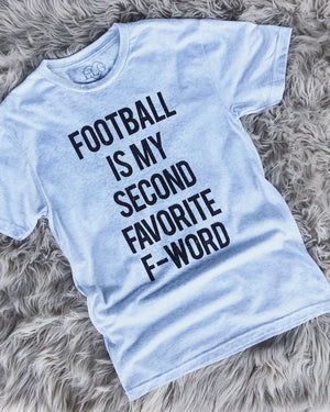 Football – Football Is My Second Favorite F-Word – Unisex Tee