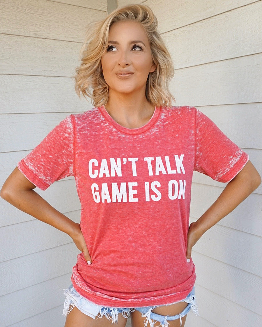 Red Acid-Dipped Can't Talk Game Is On Tee