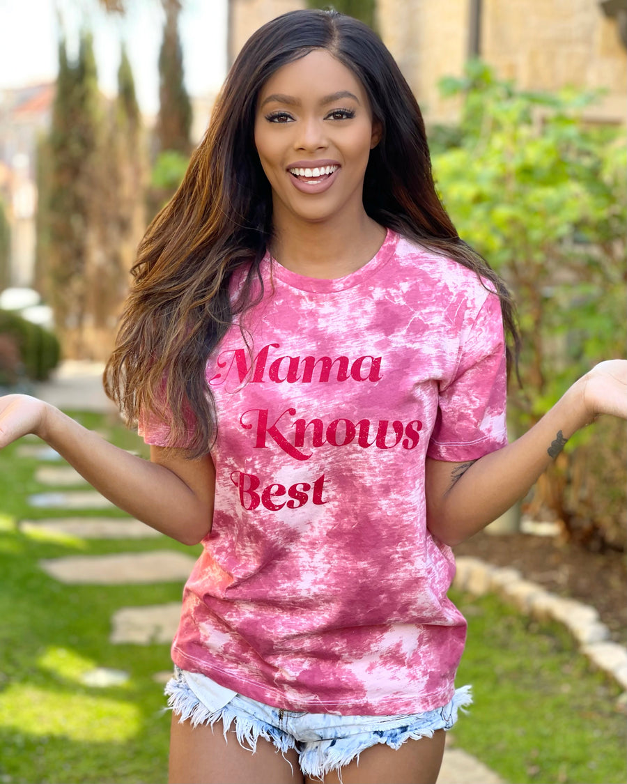Mama Knows Best Pink & Red Tie-Dye Super Soft Tee