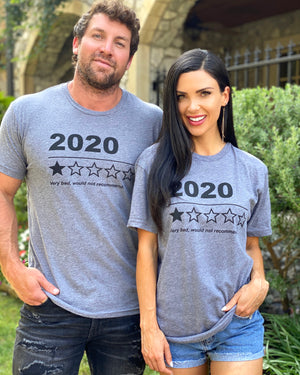 2020 Very Bad, Would Not Recommend Tee