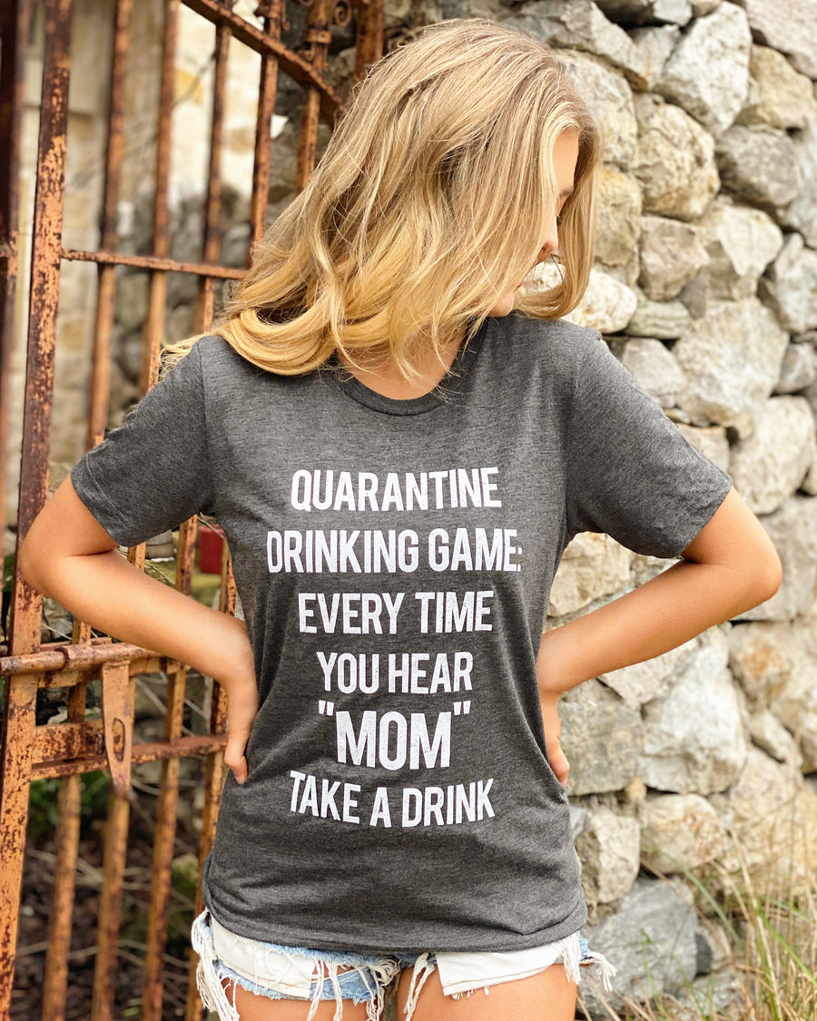 Quarantine Drinking Game Mom Tee