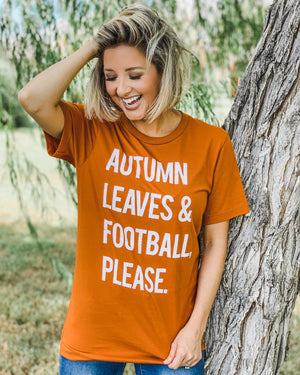 Football – Autumn Leaves & Football Please – Fall Tee