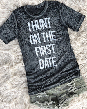 I Hunt On The First Date – Black Acid Wash Tee