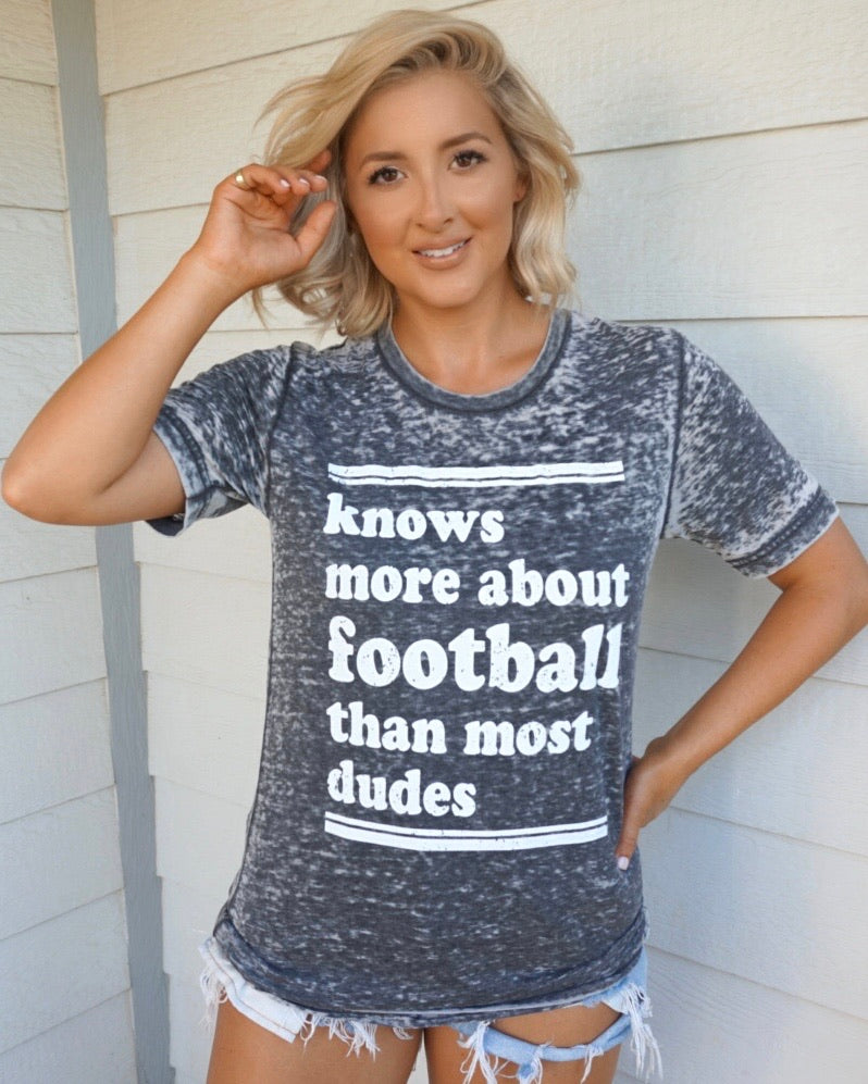 Knows More About Football Than Most Dudes Gray Acid-Dipped Tee