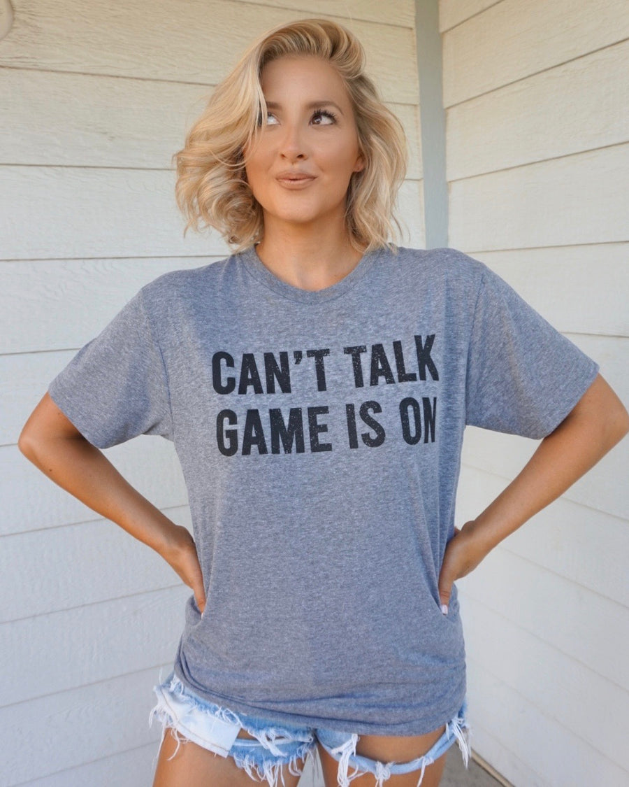 Gray Unisex Can't Talk Game Is On Tee