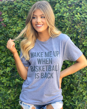 Wake Me Up When Basketball Is Back Basic Tee
