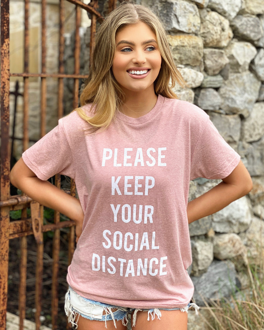 Please Keep Your Social Distance Pink Tee