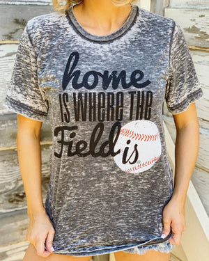 Home Is Where The Field Is® Baseball Gray Acid-Wash Tee