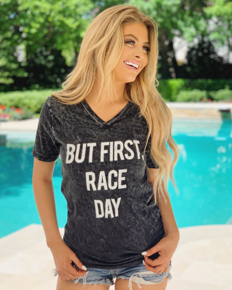 BUT FIRST, RACE DAY Mineral-Dipped V-Neck Tee - Live Love Gameday®