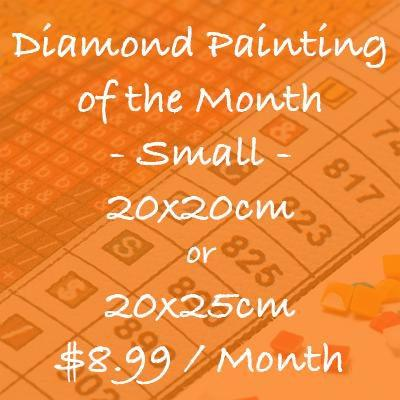 Diamond Painting Monthly Subscription - Small Size (20x20cm or 20x25cm) - Square