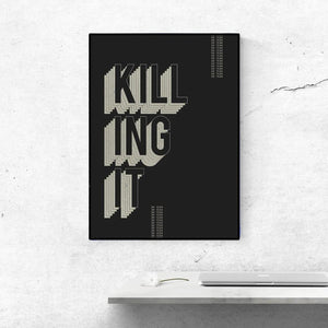 KILLING IT - Poster - KaRiniTi