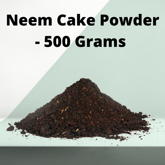 Neem Cake Powder For Plants- 500 Grams (NEEM POWDER)