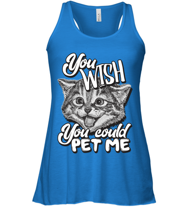 YOU WISH YOU COULD PET ME KITTY CAT TSHIRT (See Amazon Option) Below) - June and Jade