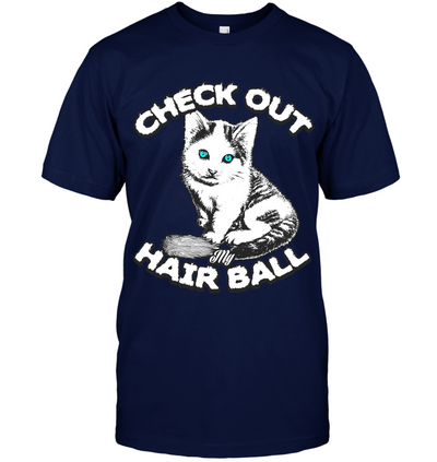 CHECK OUT MY HAIR BALL CAT TSHIRT (See Amazon Option Below) - June and Jade