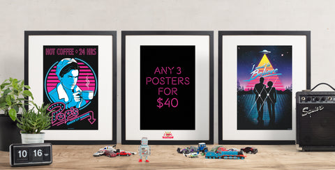 Poster Special - 3 posters for $40