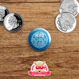 DC TV inspired buttons - pinback or magnets