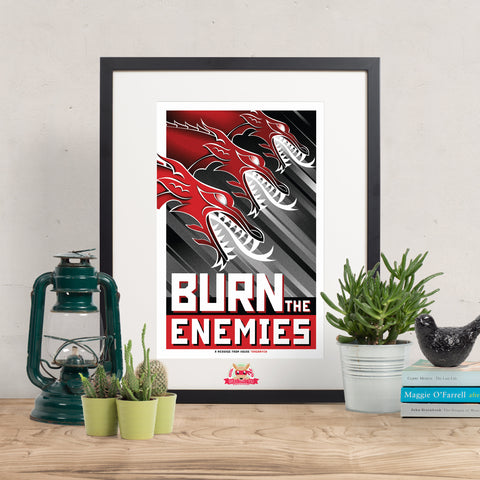 Burn the Enemies - Game of Thrones Print || Targaryen Propaganda Poster