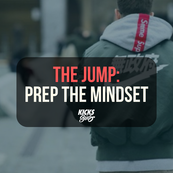 THE JUMP: Prep The Mindset