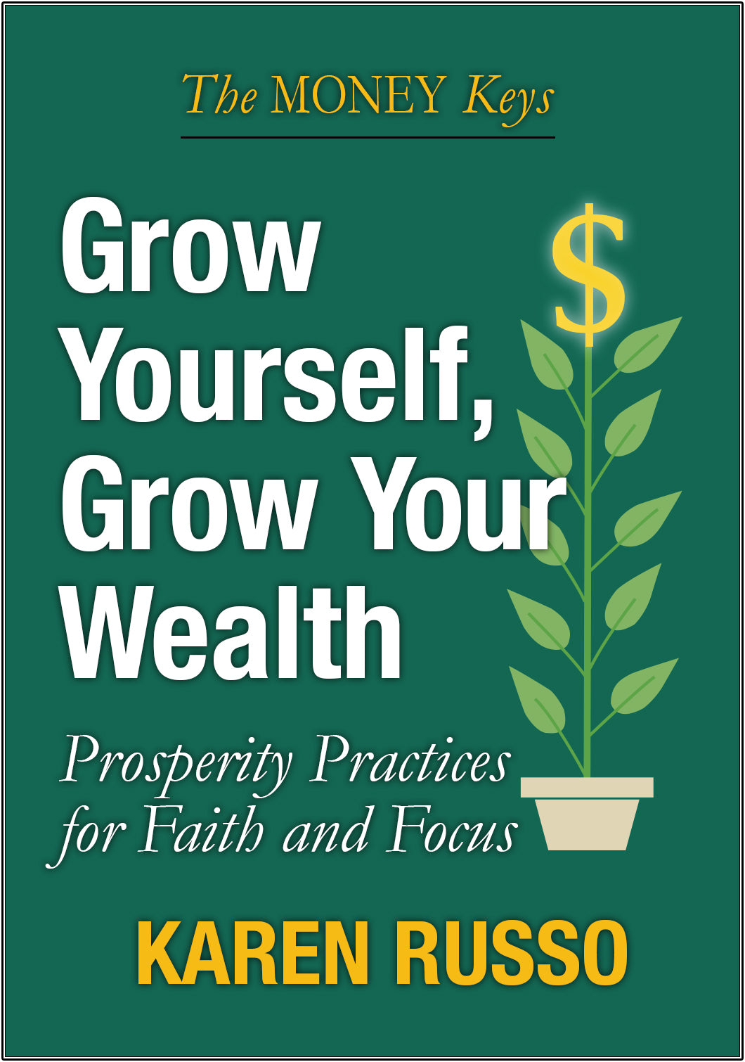 Grow Yourself, Grow Your Wealth mini-book