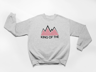 king of the mountains sweatshirt