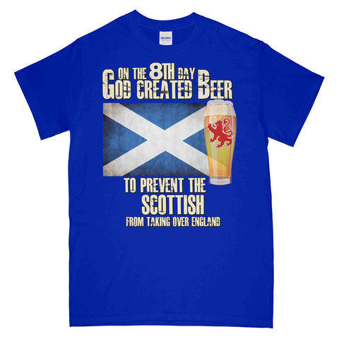 On The 8th Day God Created Beer to Prevent The Scottish T-Shirt