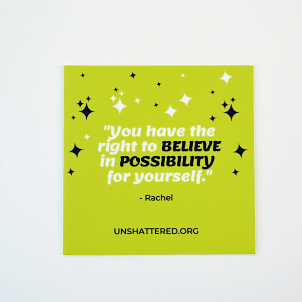 Unshattered Quotes Sticker