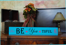 "MIX & MATCH Handcrafted Wooden Wall Sign, ""Be-You-Tiful "" Approx. 4"" x 24"""