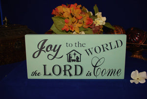 "Wooden Sign, ""Joy to the world the Lord is come"""