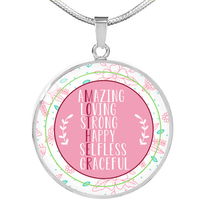 "Circle Necklace ""Amazing Loving Strong Happy Selfless Graceful"""