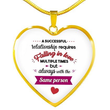 "Heart Necklace ""A successful relationship requires..."""