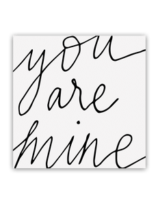 You Are Mine Card