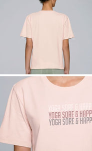 TrulyRocks Womens 'Yoga sore and happy' Pastel Pink Short Sleeve T-shirt in Organic Cotton - TrulyRocks