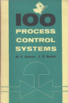 100 Process Control Systems-Vol. 1, Systems 1-100