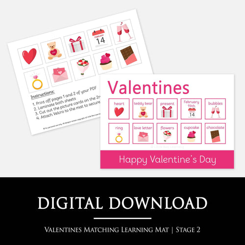 VALENTINES MATCHING LEARNING MAT:  Match the Valentines pictures to the pictures and words on your learning mat - A fun way for your child to learn about Valentine's Day and improve their cognative skills, fine motor skills and start to recognise words.