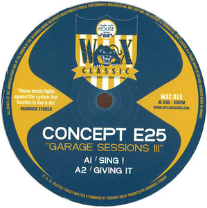 Concept E25 - Garage Session Iii (WXC015)