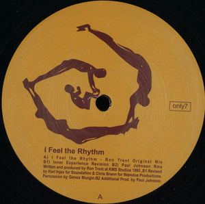 Ron Trent - I Feel The Rhythm (ONLY7)