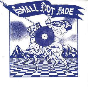 Shall Not Fade - 3 Years of Service LP - V/A (SNFLP001)