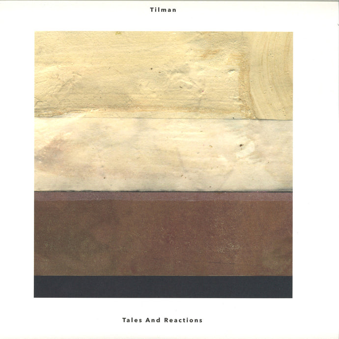 Tilman - Tales And Reactions (2X12INCH) (FINE10)