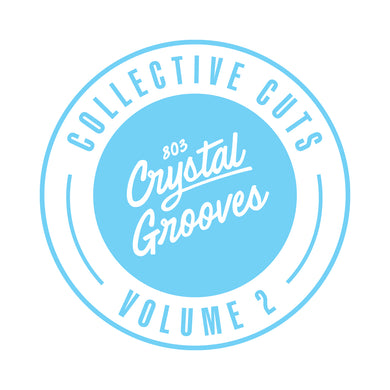 803 Crystal Grooves Collective Cuts Volume 2 (803CC002)
