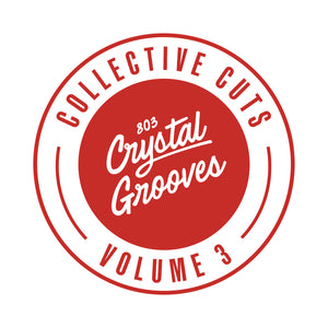803 Crystal Grooves Collective Cuts Volume 3 (803CC003)