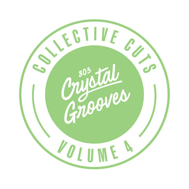 803 Crystal Grooves Collective Cuts Volume 4 (803CC004)