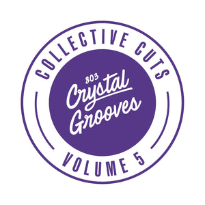 803 Crystal Grooves Collective Cuts Volume 5 (803CGCC05)