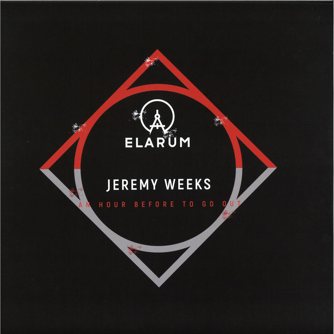 Jeremy Weeks - An Hour Before To Go Out (Elarum007)
