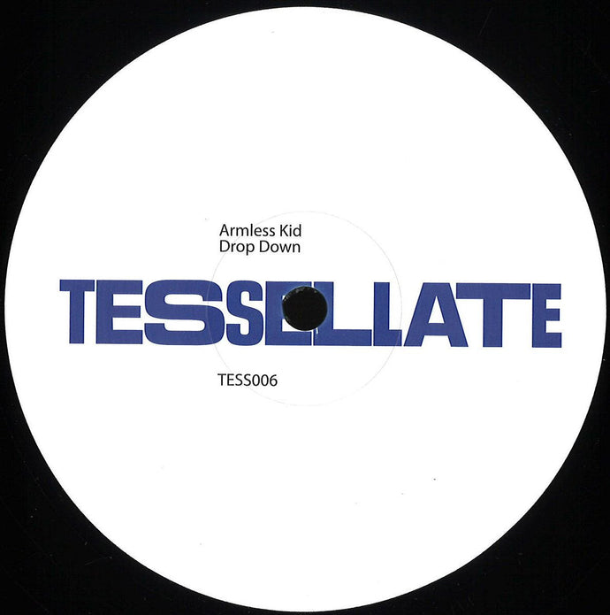 Armless Kid - Drop Down (TESS006)