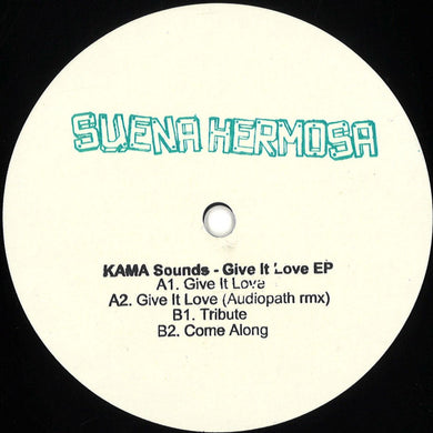 KAMA Sounds - Give It Love (SH008V)