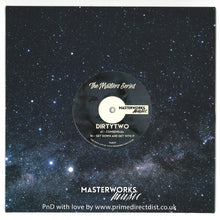 "Dirtytwo - The Master Series 07 (TMS07) (7"")"