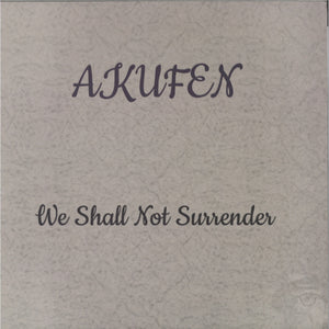 Akufen - We Shall Not Surrender (ONYSIA003)