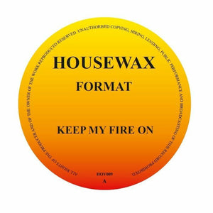 Format - Keep My Fire On (HOV009)